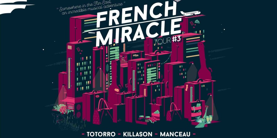 FRENCH MIRACLE TOUR 2017